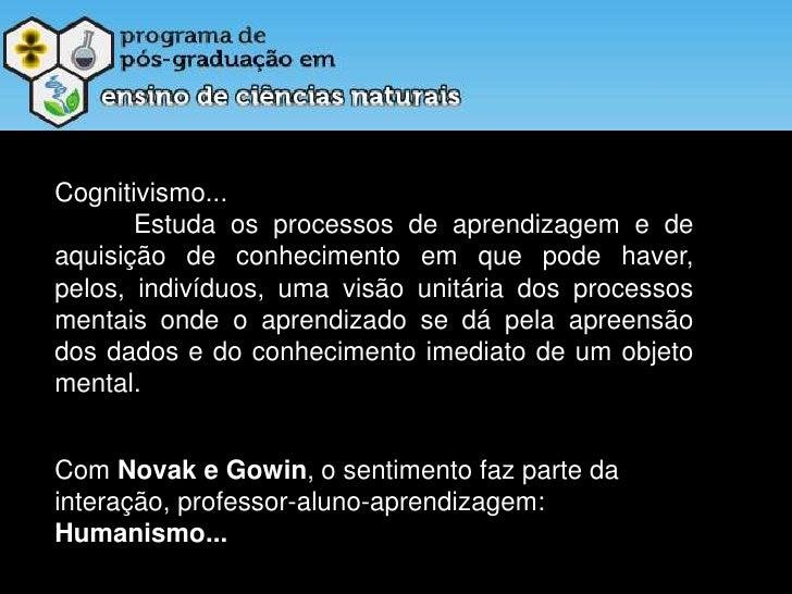 GOWIN:<br /><ul><li> Vê Epistemológico
