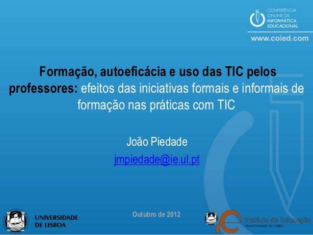 Formação, autoeficácia e uso das TIC pelosprofessores: efeitos das iniciativas formais e informais de            formação ...