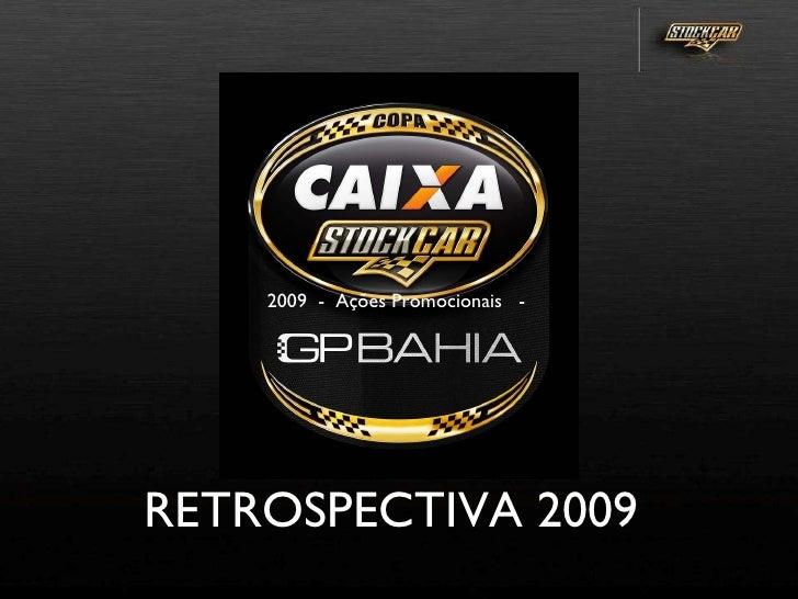RETROSPECTIVA 2009  2009  -  Ações Promocionais  -