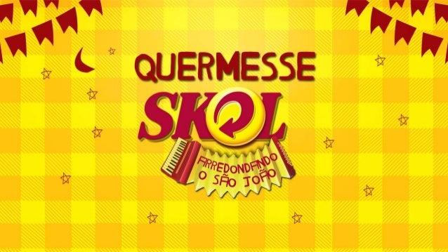 Apresentação colunistas - Quermesse Skol