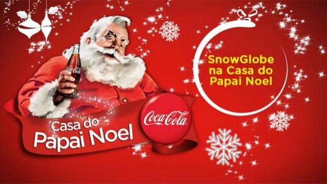 Apresentação colunistas - Snow Globe - Coca-Cola