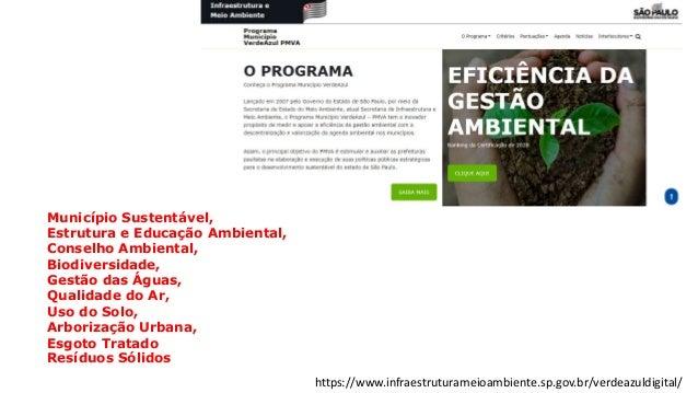 Município Sustentável, Estrutura e Educação Ambiental, Conselho Ambiental, Biodiversidade, Gestão das Águas, Qualidade do ...