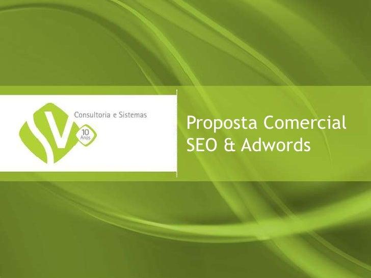 Proposta ComercialSEO & Adwords<br />