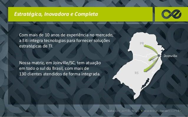 Missão Fornecer soluções em produtos e serviços de TI, abrangendo e integrando as principais tecnologias do mercado.