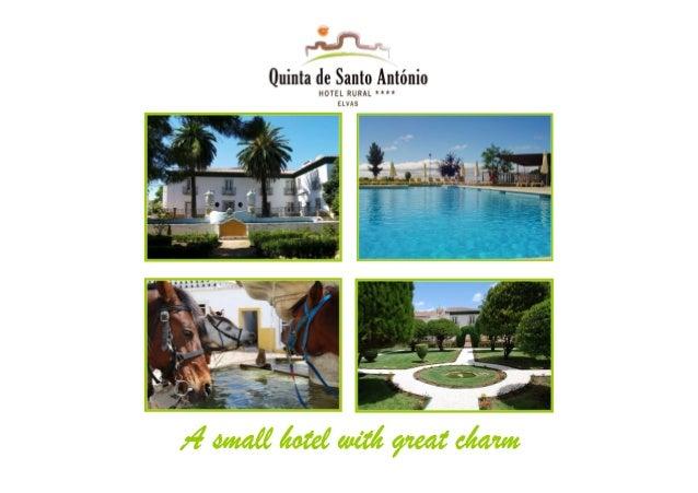 Quinta de Santo AntónioIn the middle of Alto Alentejo, betweenElvas and Badajoz, Hotel Rural Quinta deSanto António**** is...