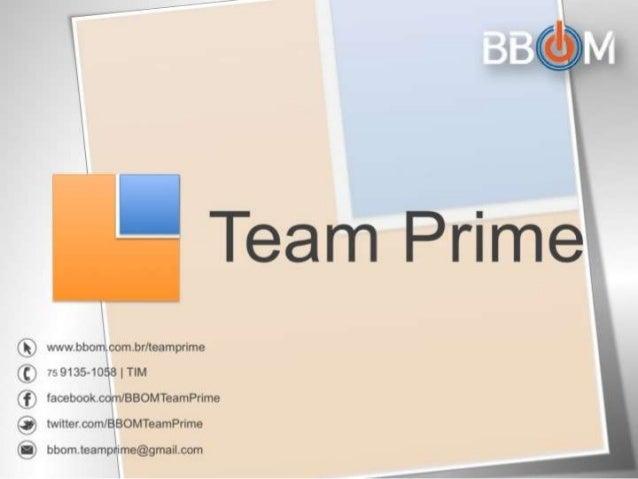 BBOM Team Prime - Apresentação Completa