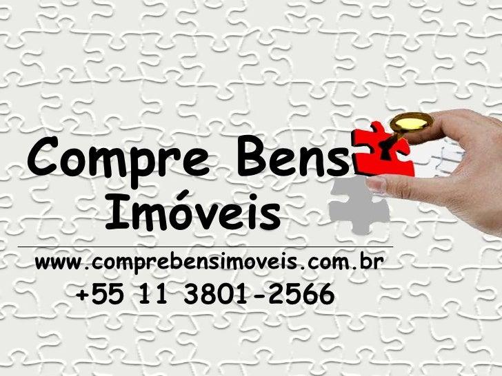 Compre Bens     Imóveiswww.comprebensimoveis.com.br   +55 11 3801-2566