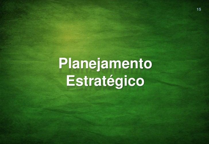 15Planejamento Estratégico