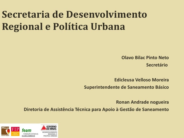 Secretaria de DesenvolvimentoRegional e Política Urbana                                                 Olavo Bilac Pinto ...