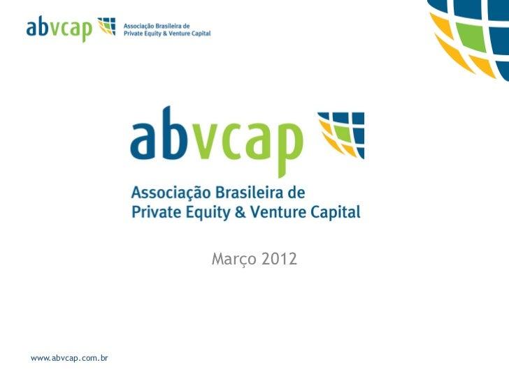 Março 2012www.abvcap.com.br
