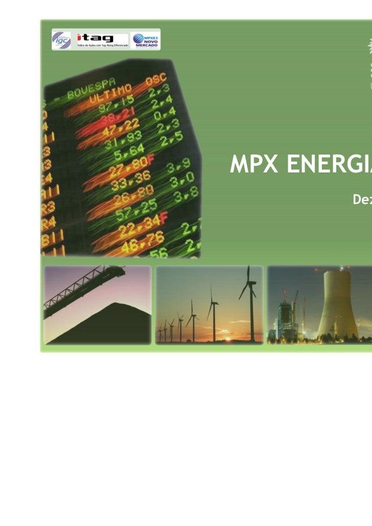 MPX ENERGIA        Dezembro 09