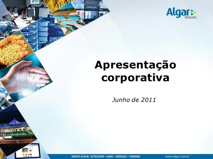 Apresentação corporativa  Junho de 2011