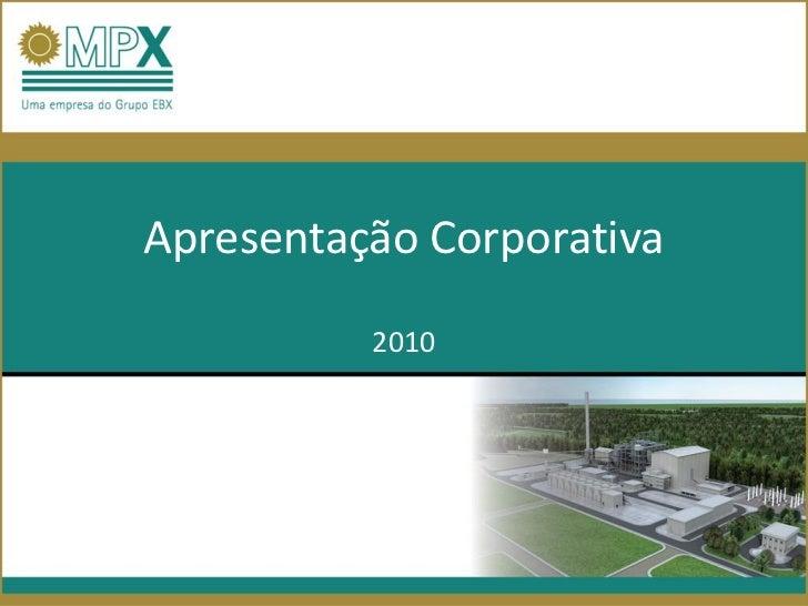 Apresentação Corporativa          2010