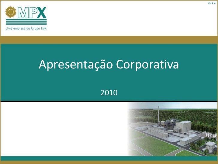 10-25-10Apresentação Corporativa          2010
