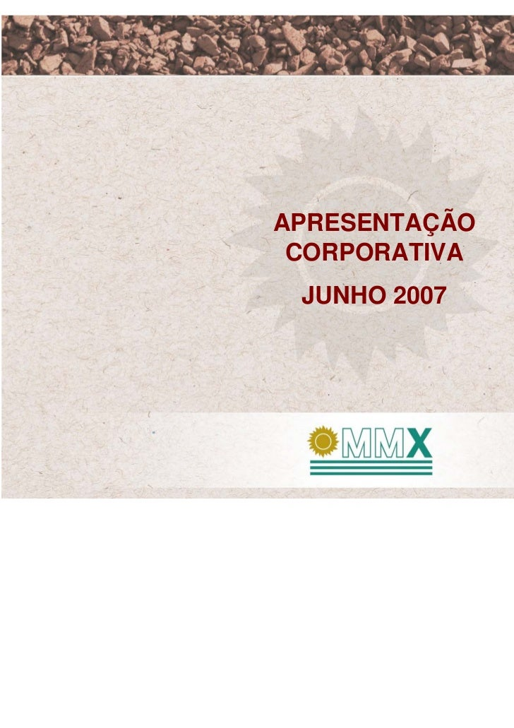 APRESENTAÇÃO CORPORATIVA JUNHO 2007