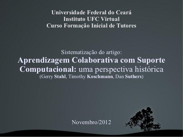 Universidade Federal do Ceará               Instituto UFC Virtual         Curso Formação Inicial de Tutores               ...