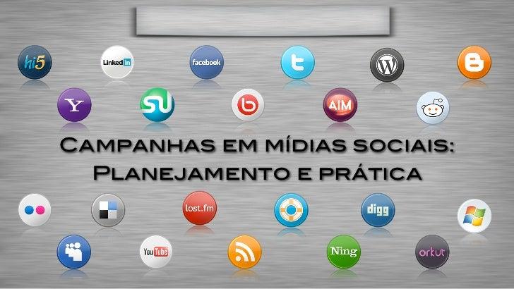 Campanhas em mídias sociais:  Planejamento e prática