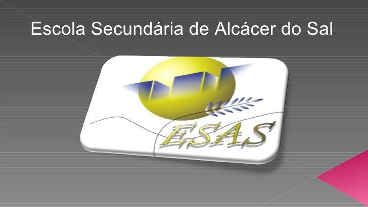 Escola Secundária de Alcácer do Sal