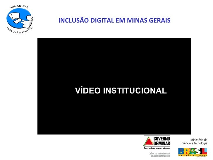INCLUSÃO DIGITAL EM MINAS GERAIS VÍDEO INSTITUCIONAL