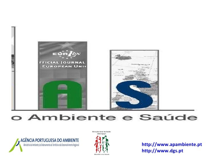 http:// www.apambiente.pt http://www.dgs.pt