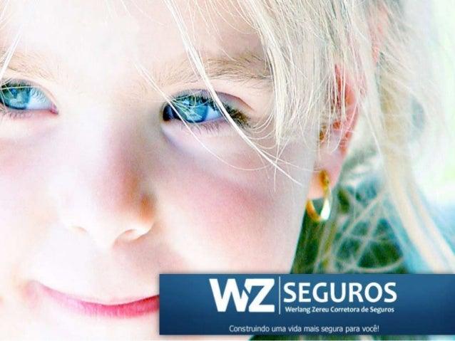 Quem Somos A WZ apresenta as melhores soluções para cuidar de seus maiores bens: vida, família, patrimônio pessoal e empre...