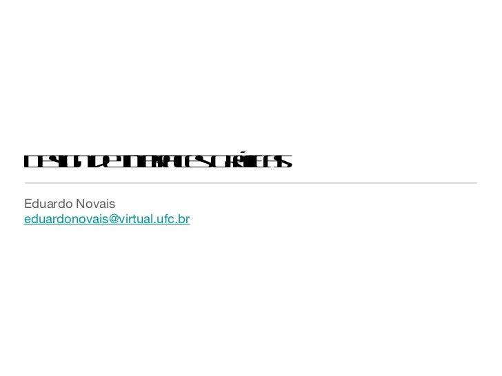 D s n enef e G á a eig d I r cs rf s        ta      icEduardo Novaiseduardonovais@virtual.ufc.br