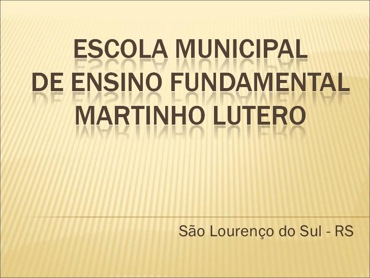 São Lourenço do Sul - RS