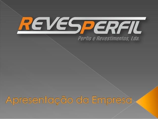 Fundada em 2006, atualmente com 7 anos de experiência no mercado, a Revesperfil é atualmente um empresa em expansão, sendo...