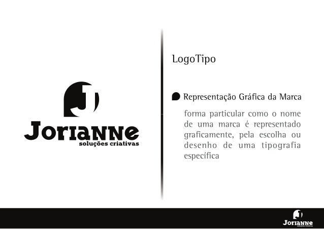 """f Ji  f#  """"K < f [f t. ? ; fim XM¡ f( """"t,   soluções criativas  LogoTipo  f- Representação Gráfica da Marca  forma particu..."""