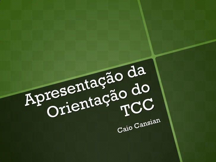 OTCC Caio