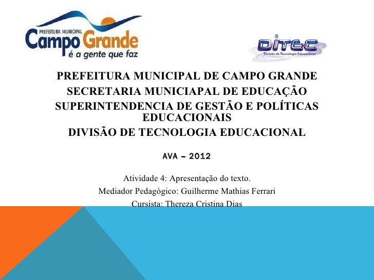 PREFEITURA MUNICIPAL DE CAMPO GRANDE  SECRETARIA MUNICIAPAL DE EDUCAÇÃOSUPERINTENDENCIA DE GESTÃO E POLÍTICAS             ...