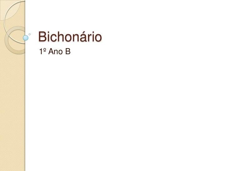 Bichonário1º Ano B
