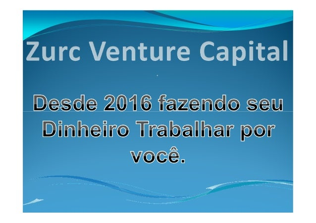 O que é a Zurc Investimentos? A Zurc tem sua missão principal em contribuir com o crescimento do Pais gerindo negócios no ...