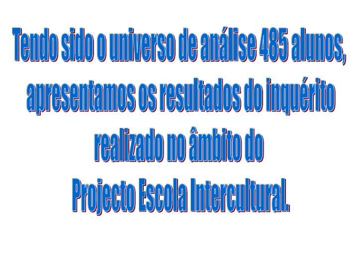 DISTRIBUIÇÃO DA POPULAÇÃO DOS ALUNOS DA EBSA POR SEXOS<br />1052195106045<br />NACIONALIDADES EXISTENTES NA EBSA<br />1841...