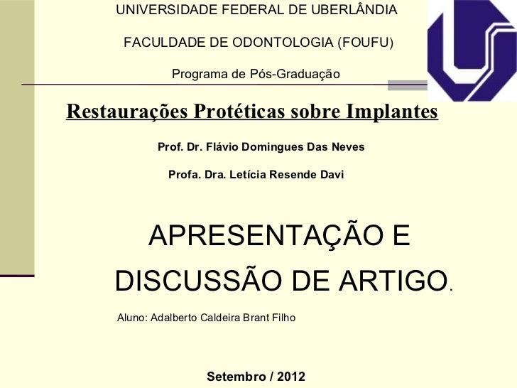 UNIVERSIDADE FEDERAL DE UBERLÂNDIA      FACULDADE DE ODONTOLOGIA (FOUFU)                Programa de Pós-GraduaçãoRestauraç...