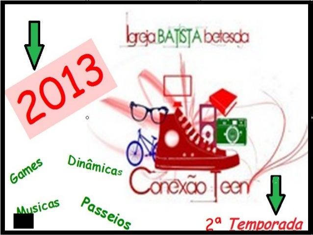 2013 2ª Semestre Games Dinâmicas Musicas Passeios