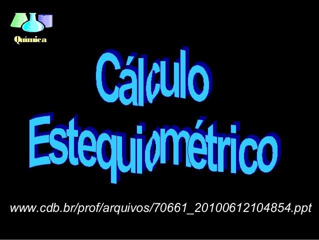 Químicawww.cdb.br/prof/arquivos/70661_20100612104854.ppt