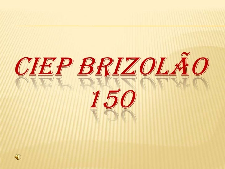 CIEP BRIZOLÃO 150<br />