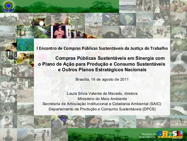 I Encontro de Compras Públicas Sustentáveis da Justiça do Trabalho         Ministério do Meio Ambiente       Compras Públi...