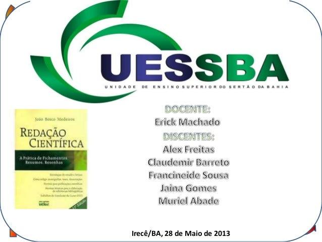 RESUMOCONCEITO DE TEXTO:DIIrecê/BA, 28 de Maio de 2013