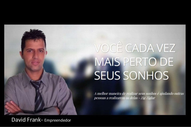 David Frank- Empreendedor