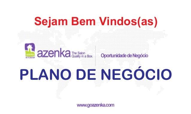 PLANO DE NEGÓCIO Sejam Bem Vindos(as)