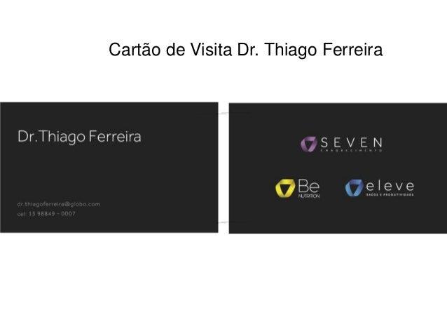 Cartão de Visita Dr. Thiago Ferreira