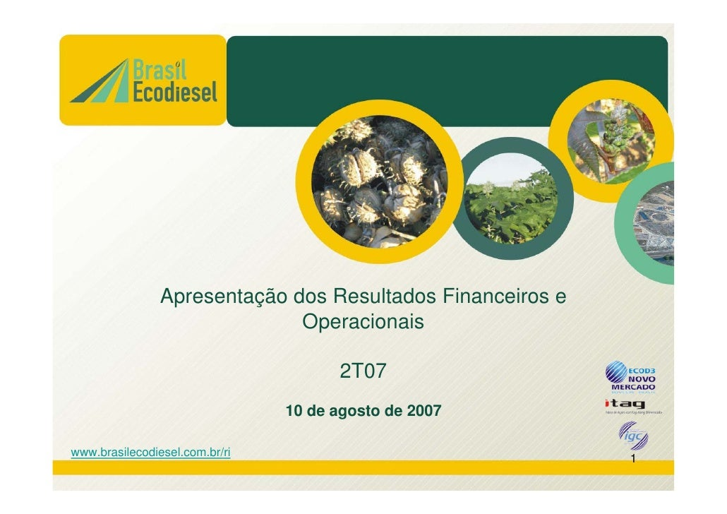 Apresentação dos Resultados Financeiros e                              Operacionais                                      2...
