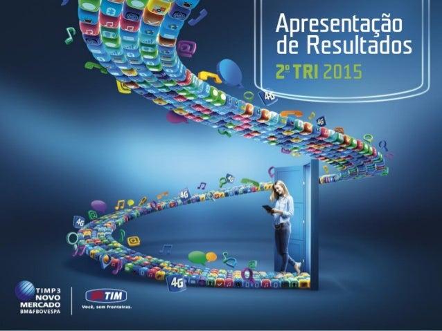 TIM Brasil Relações com Investidores 1 Draft Highly Confidential