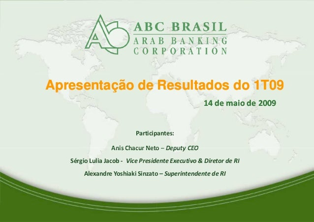 Apresentação de Resultados do 1T09Apresentação de Resultados do 1T09 Participantes: Anis Chacur Neto 1 Anis Chacur Neto Sé...