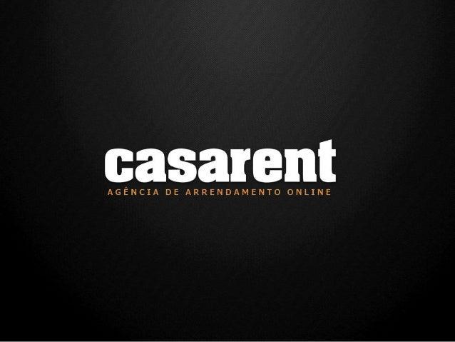 O que é a CASARENT? A CASARENT é a 1ª Agência de Arrendamento Online em Portugal com soluções low cost para o mercado resi...