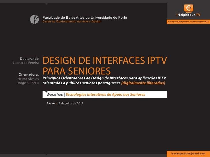 iNeighbour TV                   Faculdade de Belas Artes da Universidade do Porto                   Curso de Doutoramento ...