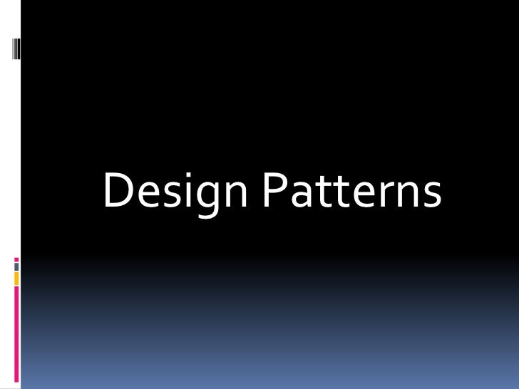 Design Patterns<br />