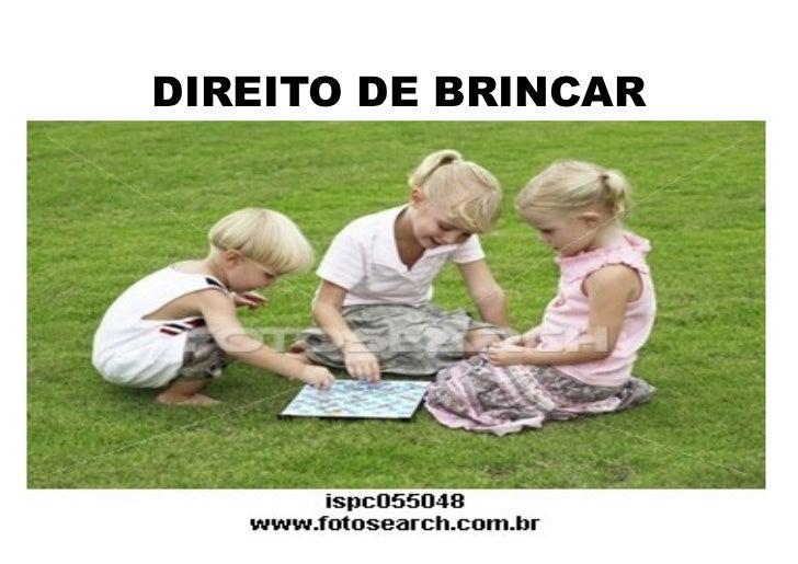 DIREITO DE BRINCAR